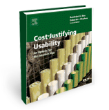 Cost-Justifying Usability, Second Edition: An Update for the Internet Age
